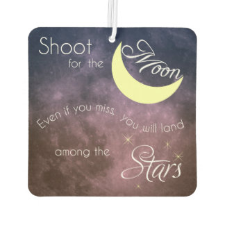 Shoot for the Moon Motivational Car Air Freshener