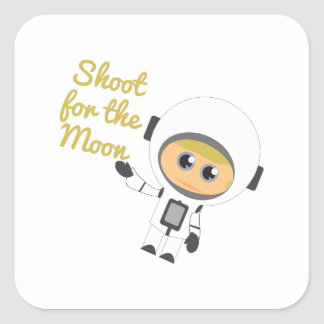 Shoot For The Moon Square Sticker