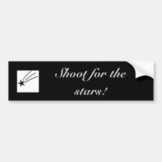 Shoot for the stars! Bumper Sticker Car Bumper Sticker