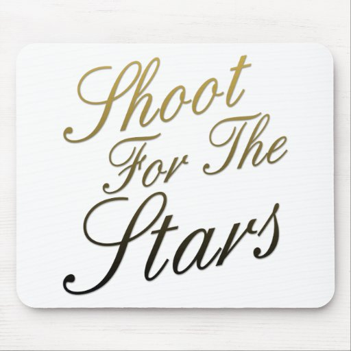 Shoot For The Stars Mouse Pad