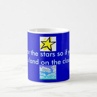 Shoot for the stars coffee mugs