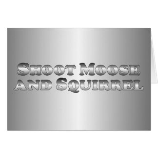 Shoot Moose and Squirrel - Basic Card