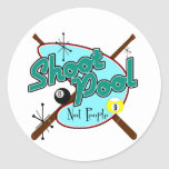 Shoot Pool, Not People! Classic Round Sticker