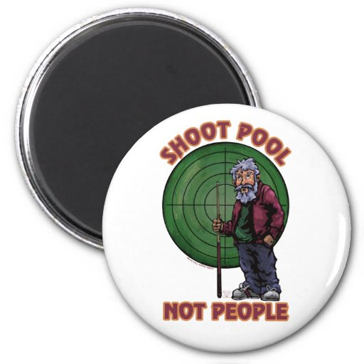 Shoot Pool Not People Refrigerator Magnets
