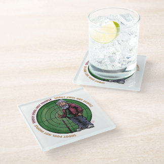 Shoot Pool Not People Please Glass Coaster