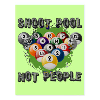 Shoot Pool Not People Postcard
