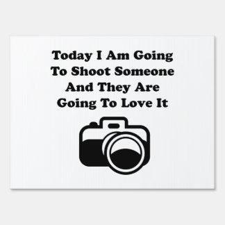 Shoot Someone Camera Sign
