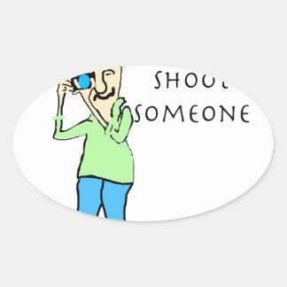 Shoot Someone Oval Sticker