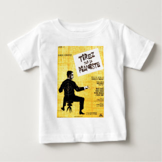 Shoot The Piano Player Baby T-Shirt