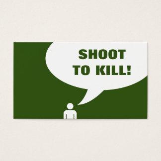 shoot to kill. (billiards customer loyalty) business card