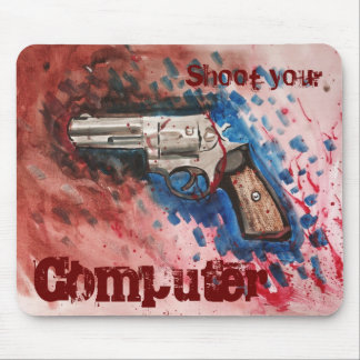 Shoot your Computer Mouse Pad