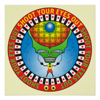 Shoot Your Eyes Out Poster