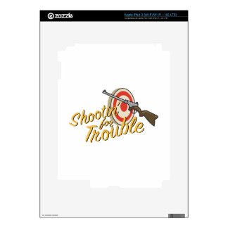 Shootin For Trouble Decals For iPad 3