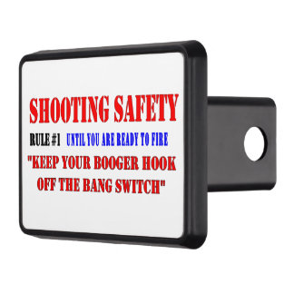 SHOOTING SAFETY RULE #1 TOW HITCH COVERS