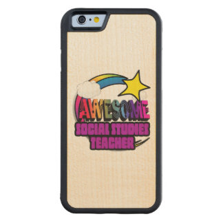 Shooting Star  Awesome Social Studies Teacher Carved® Maple iPhone 6 Bumper