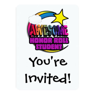 "Shooting Star Rainbow Awesome Honor Roll Student 5.5"" X 7.5"" Invitation Card"