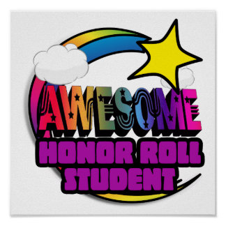 Shooting Star Rainbow Awesome Honor Roll Student Poster