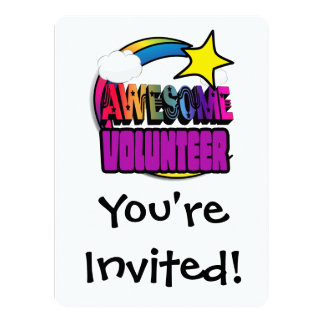 Shooting Star Rainbow Awesome Volunteer 5.5x7.5 Paper Invitation Card