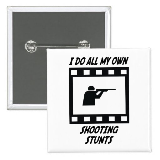 Shooting Stunts Button