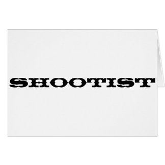 Shootist Tarjeta De Felicitación