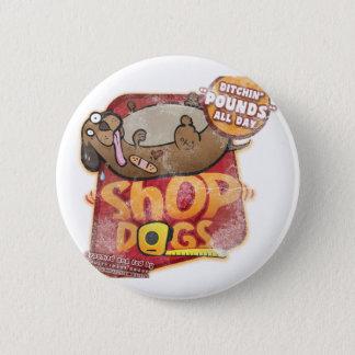 Shop Dogs Mug Button