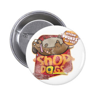 Shop Dogs Mug Pins