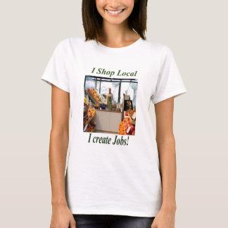 Shop Local create Jobs Clothing. T-Shirt