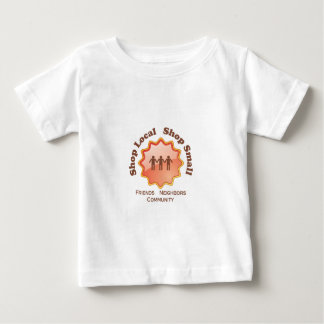Shop Local, Shop Small Baby T-Shirt
