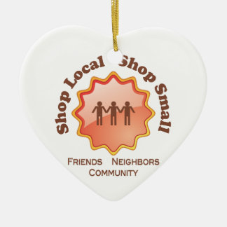 Shop Local, Shop Small Ceramic Ornament