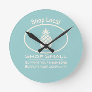Shop Local, Shop Small cream pineapple Round Clock