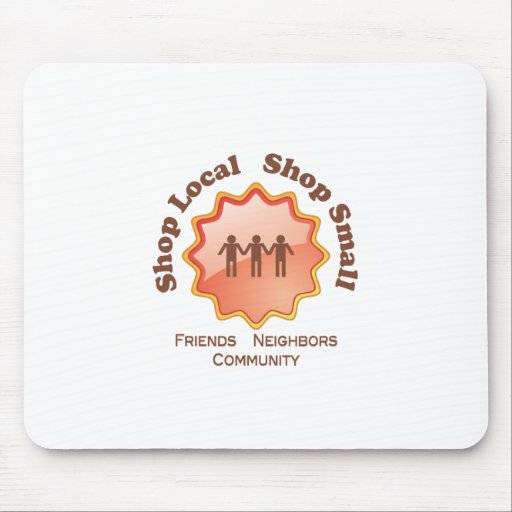 Shop Local, Shop Small Mouse Pad