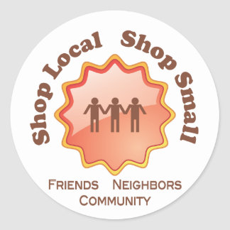 Shop Local, Shop Small Classic Round Sticker