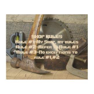 """Shop Rules"" Wood Sign"