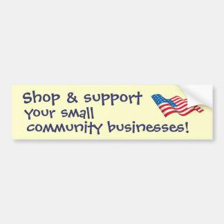 Shop & Support Small Businessess Bumper Sticker
