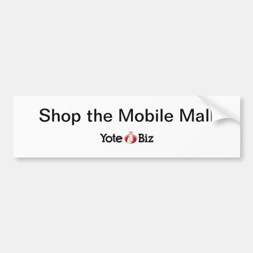 shop the mobile mall bumper sticker