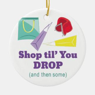 Shop Til Drop Ceramic Ornament