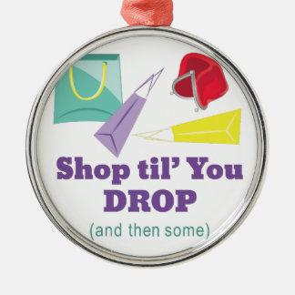 Shop Til Drop Metal Ornament