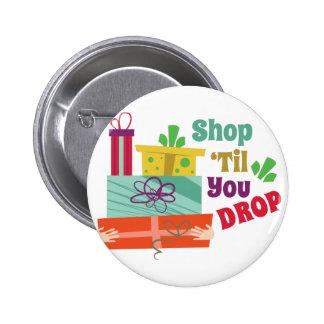 Shop Til Drop Pinback Button