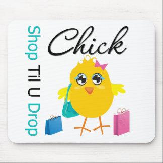 Shop Til U Drop Chick 1 Mouse Pads