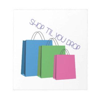 Shop Til You Drop Notepad