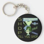 Shop Till You Drop Keychain