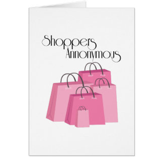 Shoppers Annonymous Greeting Card