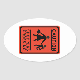 Shoppers Crossing, Traffic Warning Sign, Texas, US Oval Sticker