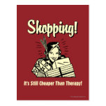 Shopping: Cheaper Than Therapy Postcard