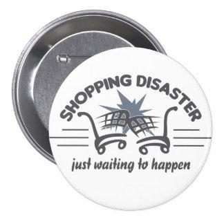 Shopping Disaster button