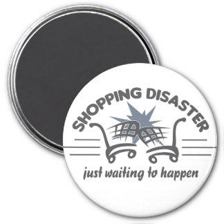Shopping Disaster magnet