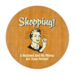 Shopping: Husband and His Money Cutting Board