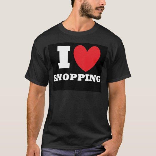 Shopping.  I Love Shopping. T-Shirt