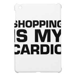 Shopping Is My Cardio Cover For The iPad Mini