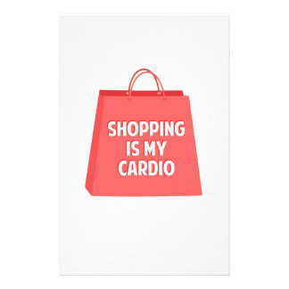 Shopping is my Cardio Stationery